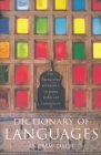 Dictionary of Languages: The Definitive Reference to More Than 400 Languages Cover Image