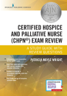 Certified Hospice and Palliative Nurse (Chpn) Exam Review: A Study Guide with Review Questions Cover Image