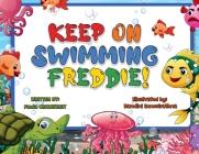 Keep on Swimming Freddie Cover Image