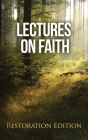 Lectures on Faith: Restoration Edition Cover Image