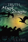 The Truth About Magik and Dragons Cover Image