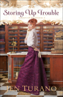 Storing Up Trouble (American Heiresses #3) Cover Image