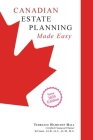 Canadian Estate Planning Made Easy: 2020 Edition Cover Image
