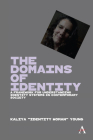 The Domains of Identity: A Framework for Understanding Identity Systems in Contemporary Society Cover Image