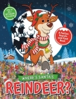 Where's Santa's Reindeer?: A Festive Search Book Cover Image