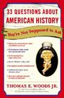 33 Questions about American History You're Not Supposed to Ask Cover Image