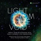 Light from the Void: Twenty Years of Discovery with NASA's Chandra X-ray Observatory Cover Image