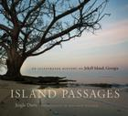Island Passages: An Illustrated History of Jekyll Island, Georgia Cover Image