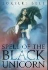 Spell Of The Black Unicorn: Premium Hardcover Edition Cover Image