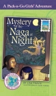 Mystery of the Naga at Night: Thailand 2 (Pack-N-Go Girls Adventures #11) Cover Image