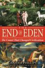 The End of Eden: The Comet That Changed Civilization Cover Image