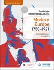 Access to History for Cambridge International as Level: Modern Europe 1750-1921 Cover Image