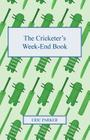 The Cricketer's Week-End Book Cover Image