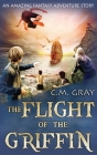 The Flight of the Griffin Cover Image