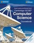 Cambridge IGCSE Computer Science Coursebook (Cambridge International Igcse) Cover Image