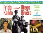 Frida Kahlo and Diego Rivera: Their Lives and Ideas, 24 Activities (For Kids series) Cover Image