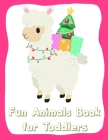 Fun Animals Book for Toddlers: Funny Christmas Book for special occasion age 2-5 Cover Image