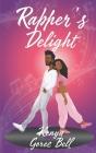 Rapper's Delight: The Mogul Series Book One Cover Image