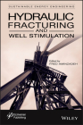 Hydraulic Fracturing and Well Stimulation Cover Image