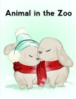Animal In The Zoo: Adorable Animal Designs, funny coloring pages for kids, children Cover Image
