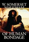 Of Human Bondage by W. Somerset Maugham, Fiction, Literary, Classics Cover Image