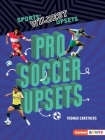 Pro Soccer Upsets Cover Image