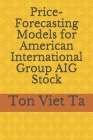 Price-Forecasting Models for American International Group AIG Stock Cover Image