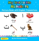 My First Pashto Alphabets Picture Book with English Translations: Bilingual Early Learning & Easy Teaching Pashto Books for Kids Cover Image