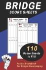 Bridge Score Sheet: 110 Bridge Score Sheet for Scorekeeping - Game Record Score Keeper Book - Score Card to fill - Size 6