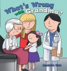 What's Wrong with Grandma? Cover Image