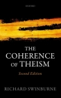 The Coherence of Theism (Clarendon Library of Logic and Philosophy) Cover Image