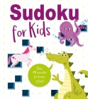 Sudoku for Kids: Over 80 Puzzles for Hours of Fun! Cover Image