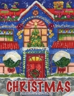 Christmas!: Adult Coloring Book (Stress Relieving Coloring Pages, Coloring Book for Relaxation) Cover Image