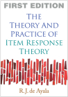 The Theory and Practice of Item Response Theory (Methodology in the Social Sciences) Cover Image