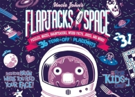 Uncle John's Flapjacks from Space: 36 Tear-off Placemats FOR KIDS ONLY! Cover Image