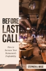 Before Last Call: How to Increase Your Restaurant's Profitability Cover Image
