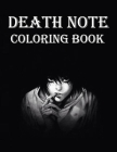 Death Note Coloring Book: Amazing Death Note Coloring Book for toddlers and kids - Best Quality Coloring Book Cover Image