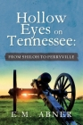 Hollow Eyes on Tennessee: From Shiloh to Perryville Cover Image