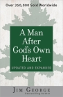 A Man After God's Own Heart: Updated and Expanded Cover Image