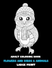 Adult Coloring Book Flowers and Birds & Animals - Large Print Cover Image