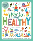 How to Stay Healthy: Wellbeing Workbook for Kids Cover Image