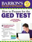 How to Prepare for the GED® Test (with CD-ROM): All New Content for the Computerized 2014 Exam Cover Image