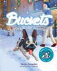 Buckets Goes on a Winter Adventure Cover Image