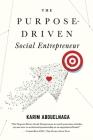 The Purpose-Driven Social Entrepreneur Cover Image