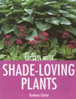Success with Shade-Loving Plants Cover Image