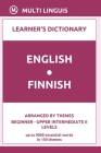 English-Finnish Learner's Dictionary (Arranged by Themes, Beginner - Upper Intermediate II Levels) Cover Image