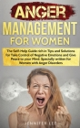 Anger Management for Women: The Self-Help Guide rich in Tips and Solutions for Take Control of Negative Emotions and Give Peace to your Mind. Spec Cover Image