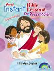 Instant Bible: I Praise Jesus: Preschoolers (Instant Bible Lessons) Cover Image