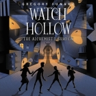 Watch Hollow: The Alchemist's Shadow Lib/E Cover Image