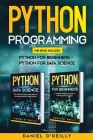 Python programming: This Book Includes: Python for Beginners - Python for Data Science Cover Image